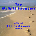 more info on the live at the castaways album vol 1